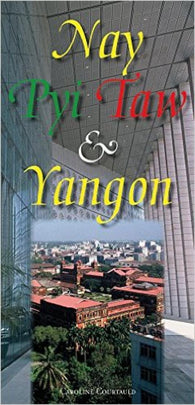 Buy map Nay Pyi Taw and Yangon, Myanmar (Burma) by Odyssey Publications