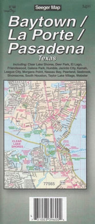 Buy map Baytown, La Porte and Pasadena, Texas by The Seeger Map Company Inc.