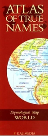 Buy map Atlas of True Names, World by Kalimedia