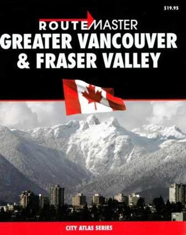 Buy map Vancouver, Greater, and Fraser Valley, British Columbia Atlas by Route Master