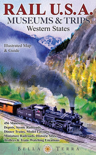 Buy map Rail U.S.A., Western States, Museums & Trips by Bella Terra Publishing LLC