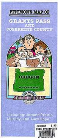 Buy map Grants Pass/Josephine County, Oregon by Pittmon Map Company