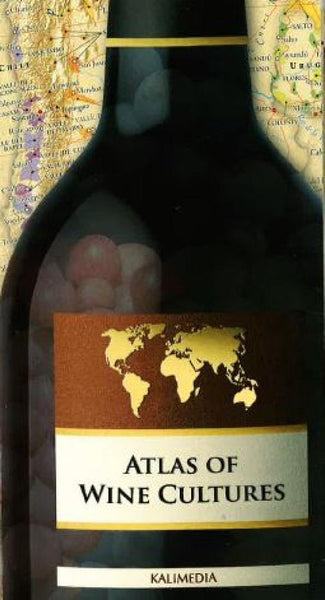 Buy map Atlas of Wine Cultures, World by Kalimedia
