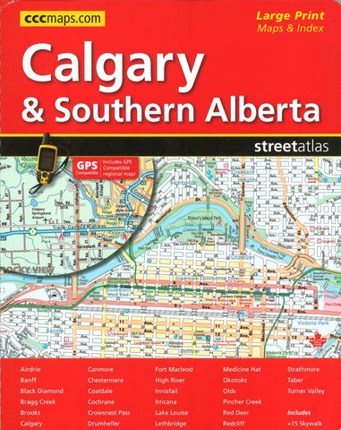 Buy map Calgary and Southern Alberta Street Atlas (Large Print) by Canadian Cartographics Corporation