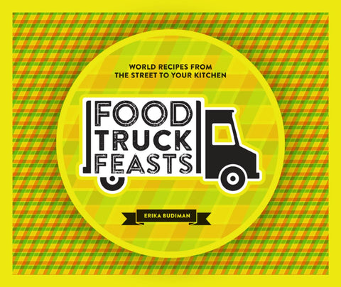 Buy map Food Truck Feasts : World Recipes from the Street to your Kitchen by Hardie Grant Publishing