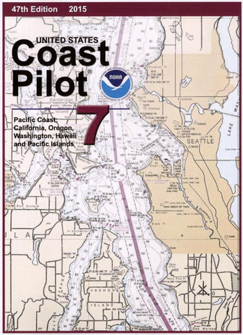Buy map NOAA - United States Coast Pilot 7 - Pacific Coast: California, Oregon, Washington, Hawaii and Pacific Islands () by NOAA