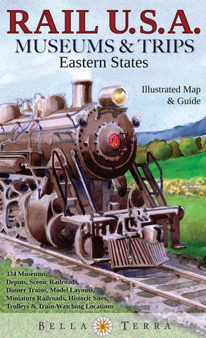 Buy map Rail U.S.A., Eastern States, Museums & Trips by Bella Terra Publishing LLC