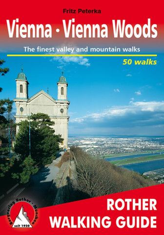 Buy map Vienna and the Vienna Woods, Rother Walking Guide by Rother Walking Guide, Bergverlag Rudolf Rother