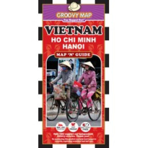 Buy map Vietnam, Ho Chi Minh and Hanoi, Map n Guide by Groovy Map Co.