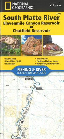Buy map South Platte River, Elevenmile Canyon Reservoir to Chatfield Reservoir, CO (Map 2302) by National Geographic Maps