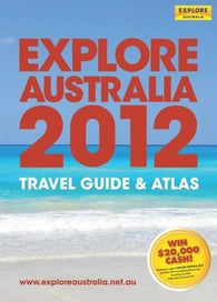 Buy map Explore Australia 2012Travel Guide & Atlas by Universal Publishers Pty Ltd