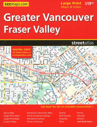 Buy map Vancouver (Greater) & Fraser Valley, Street Atlas, Large Print by Canadian Cartographics Corporation