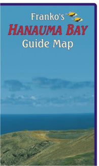 Buy map Hawaii Map, Hanauma Bay Guide, folded, 2011 by Frankos Maps Ltd.