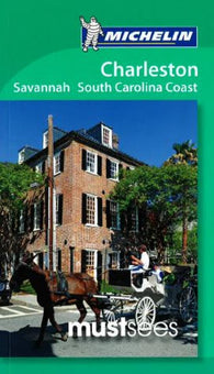 Buy map Charleston, Savannah and the South Carolina Coast, Must See Guide by Michelin Maps and Guides