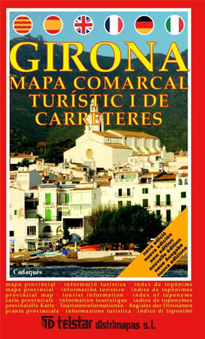 Buy map Girona, Local, Tourist-By Car, Spain by Distrimapas Telstar, S.L.