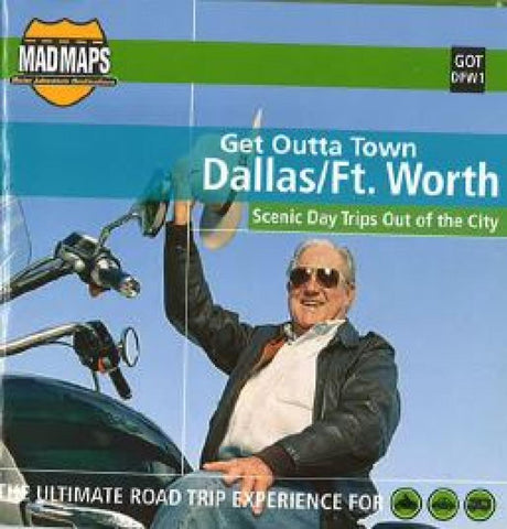 Buy map Dallas and Ft. Worth, Texas, Get Outta Town by MAD Maps