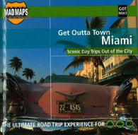 Buy map Miami, Florida, Get Outta Town by MAD Maps
