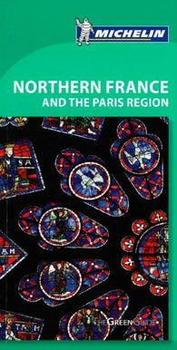 Buy map Northern France and the Paris Region, Green Guide by Michelin Maps and Guides