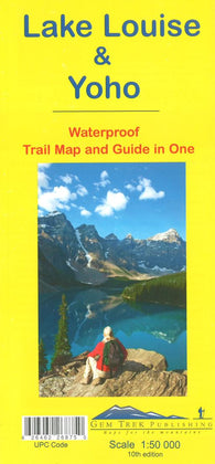 Buy map Lake Louise and Yoho, British Columbia and Alberta (waterproof) by Gem Trek