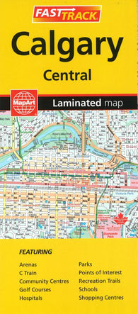 Buy map Calgary, Alberta Fast Track Laminated Map by Canadian Cartographics Corporation