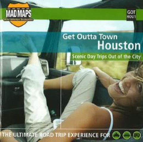 Buy map Houston, Texas, Get Outta Town by MAD Maps