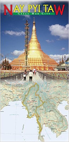 Buy map Nay Pyi Taw, Myanmar, Green Hub City Map by Odyssey Publications
