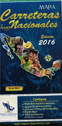 Buy map Mexico Road Map, 2016 Edition by Ediciones Independencia