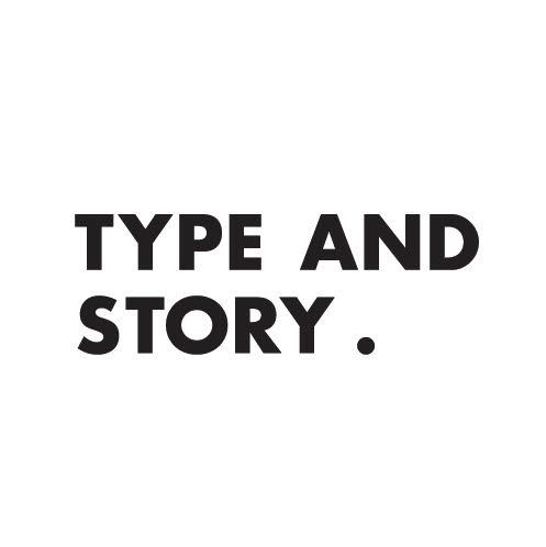Type and Story
