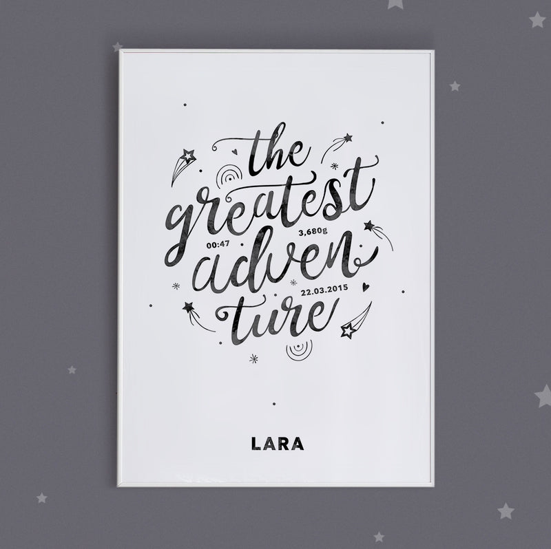 THE GREATEST ADVENTURE, MONOCHROME PERSONALISED BABY GIRL PRINT