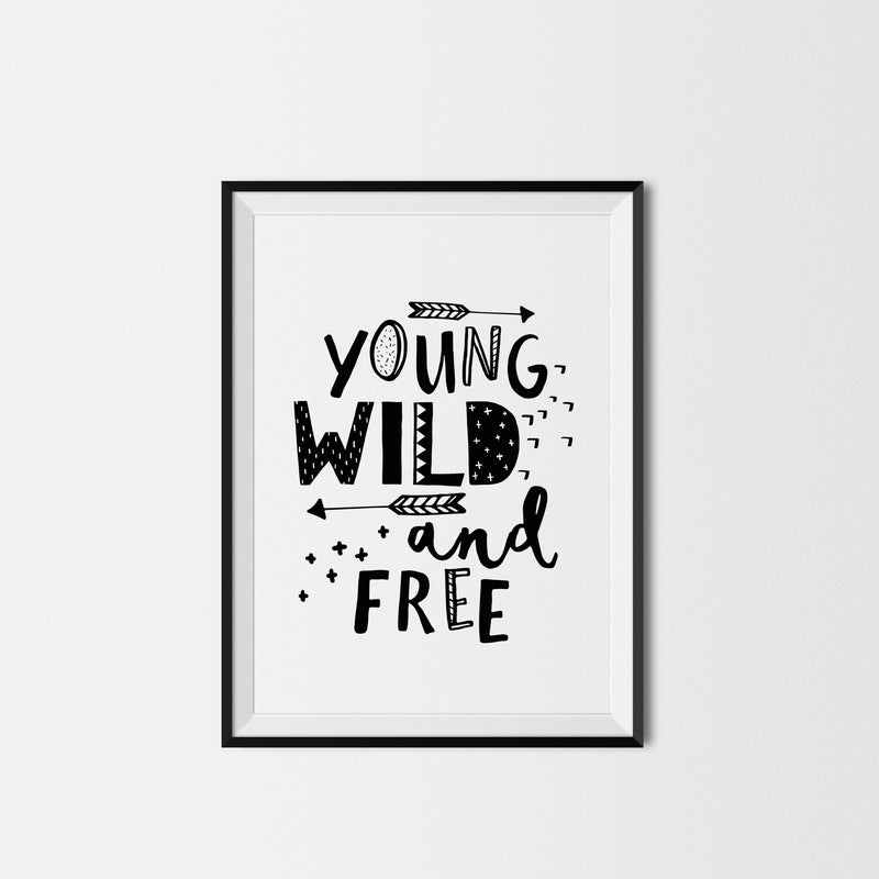 YOUNG WILD AND FREE PRINT