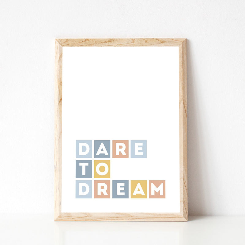 """DARE TO DREAM"" TYPOGRAPHY PRINT"