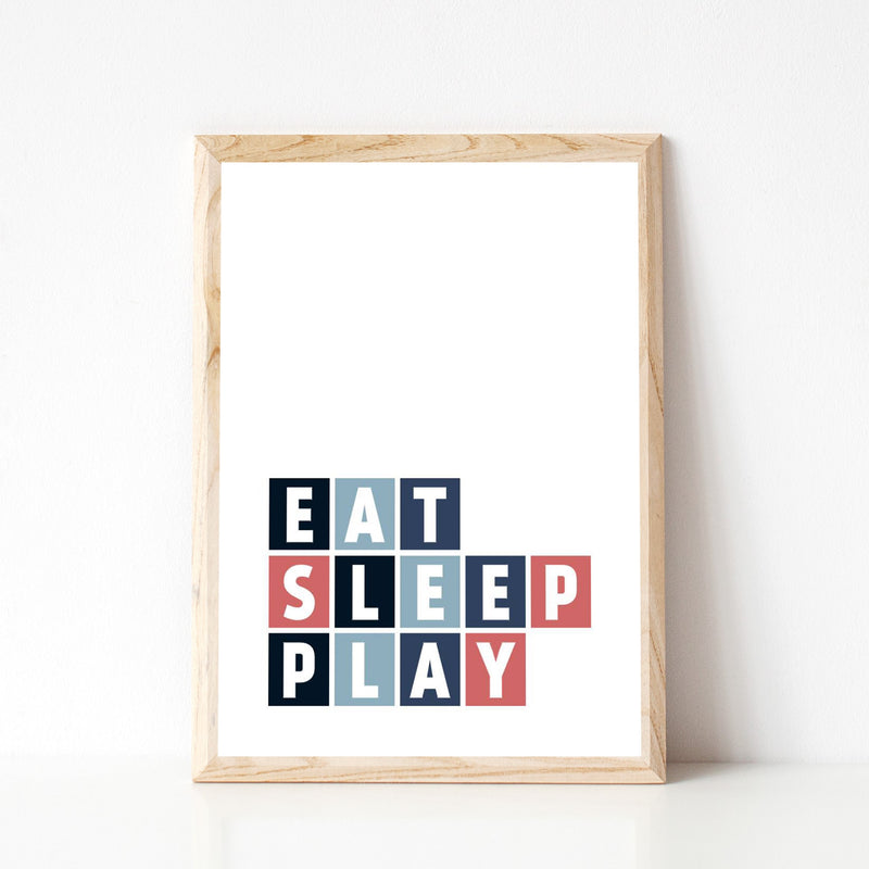"""EAT SLEEP PLAY"" TYPOGRAPHIC PRINT"