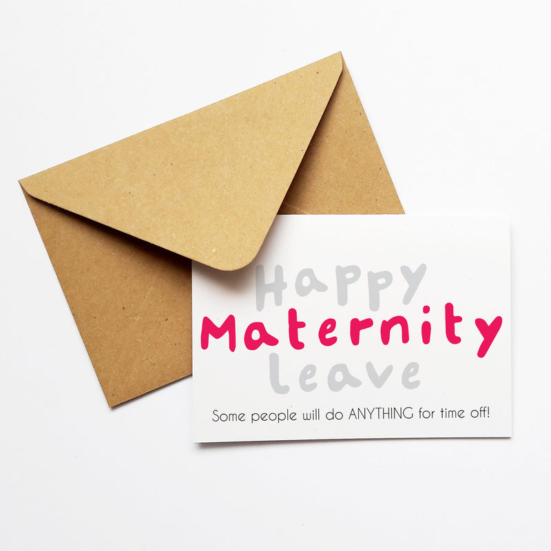 FUNNY MATERNITY LEAVE CARD