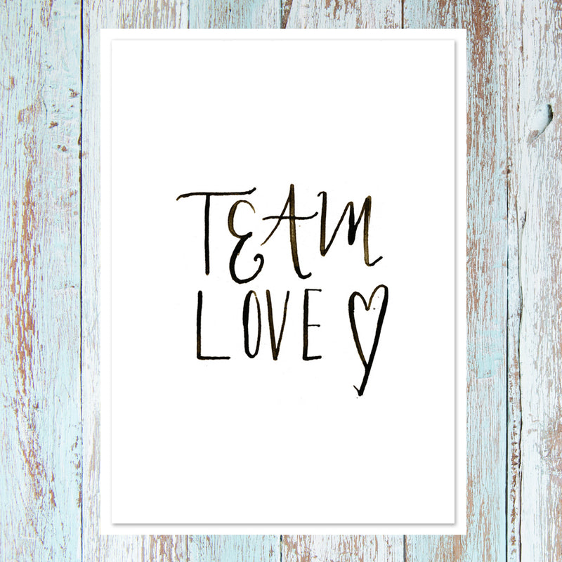 'TEAM LOVE' HAND LETTERED MODERN CALLIGRAPHY CARD