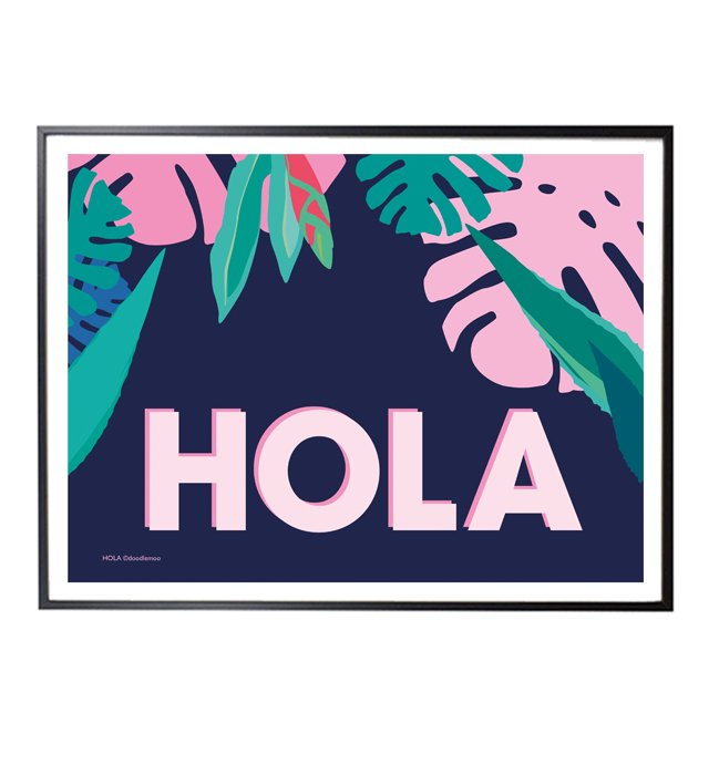 HOLA - TROPICAL ART PRINT/POSTER