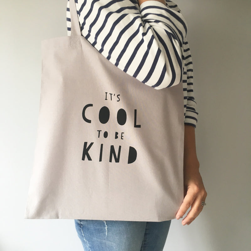 GREY IT'S COOL TO BE KIND TOTE