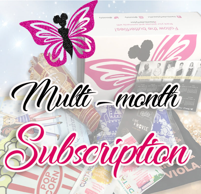 Butterfly Multi-Months Subscriptions