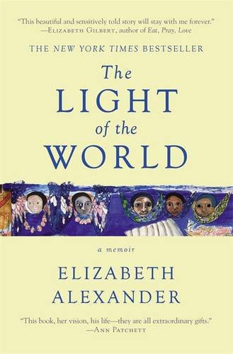 The Light of the World: A Memoir (Pulitzer Prize in Letters: Biography Finalist)