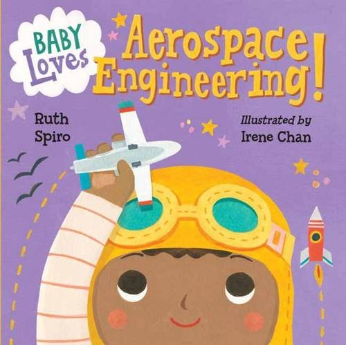 Baby Loves Aerospace Engineering! (Baby Loves Science) - Black Butterfly Beautiful