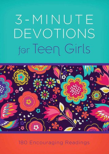 3-Minute Devotions for Teen Girls:  180 Encouraging Readings