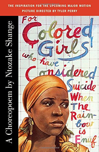 For Colored Girls Who Have Considered Suicide When the Rainbow Is Enuf - Black Butterfly Beautiful