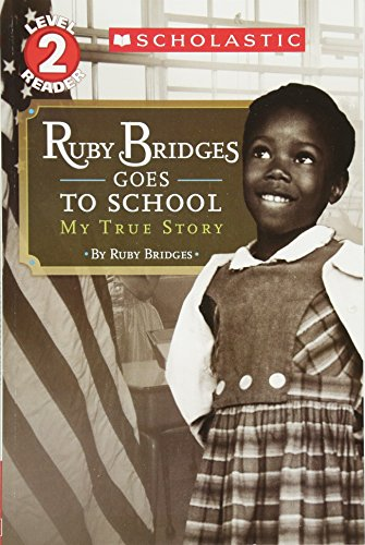 Ruby Bridges Goes to School: My True Story (Scholastic Reader, Level 2) - Black Butterfly Beautiful