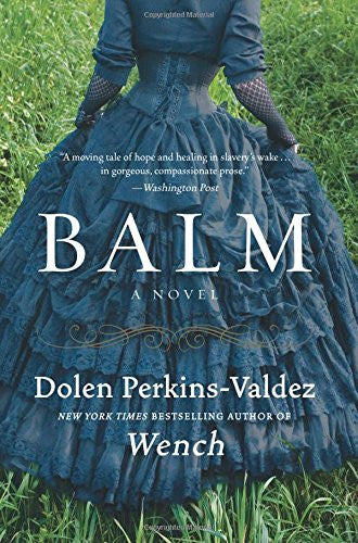 Balm: A Novel - Black Butterfly Beautiful