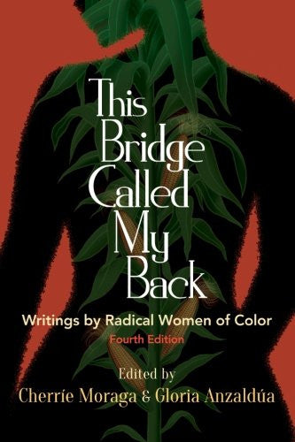 This Bridge Called My Back, Fourth Edition: Writings by Radical Women of Color - Black Butterfly Beautiful