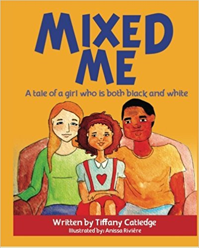 Mixed Me: a tale of a girl who is both black and white - Black Butterfly Beautiful