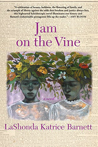 Jam on the Vine: A Novel - Black Butterfly Beautiful