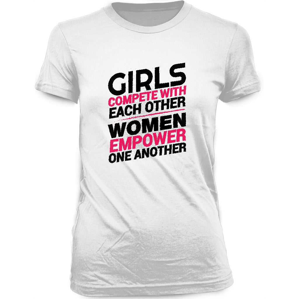 Girls Compete Women Empower T-shirt