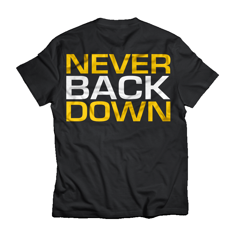 Never Back Down Shirt Dedicated back