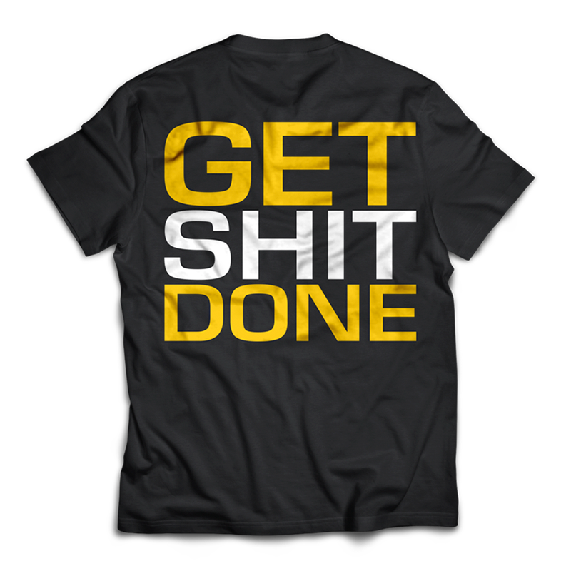 Dedicated Shirt Get It Done back