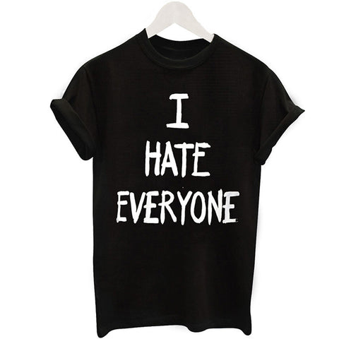I HATE EVERYONE Casual Women Black T-Shirt